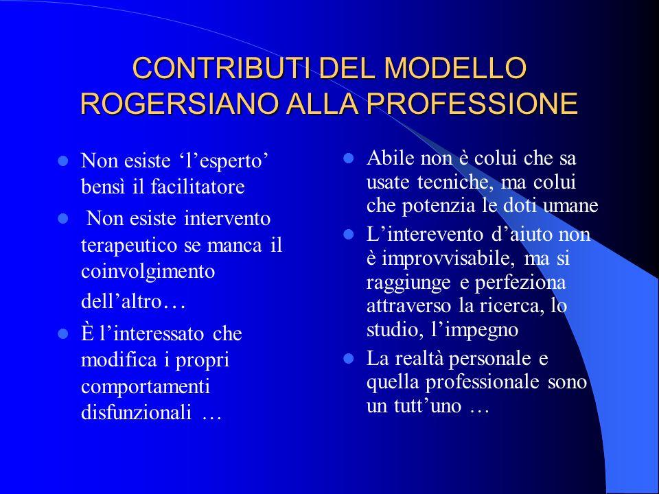 CONTRIBUTI DEL MODELLO ROGERSIANO ALLA PROFESSIONE