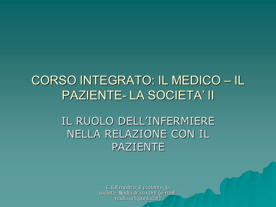 CORSO INTEGRATO: IL MEDICO – IL PAZIENTE- LA SOCIETA' II