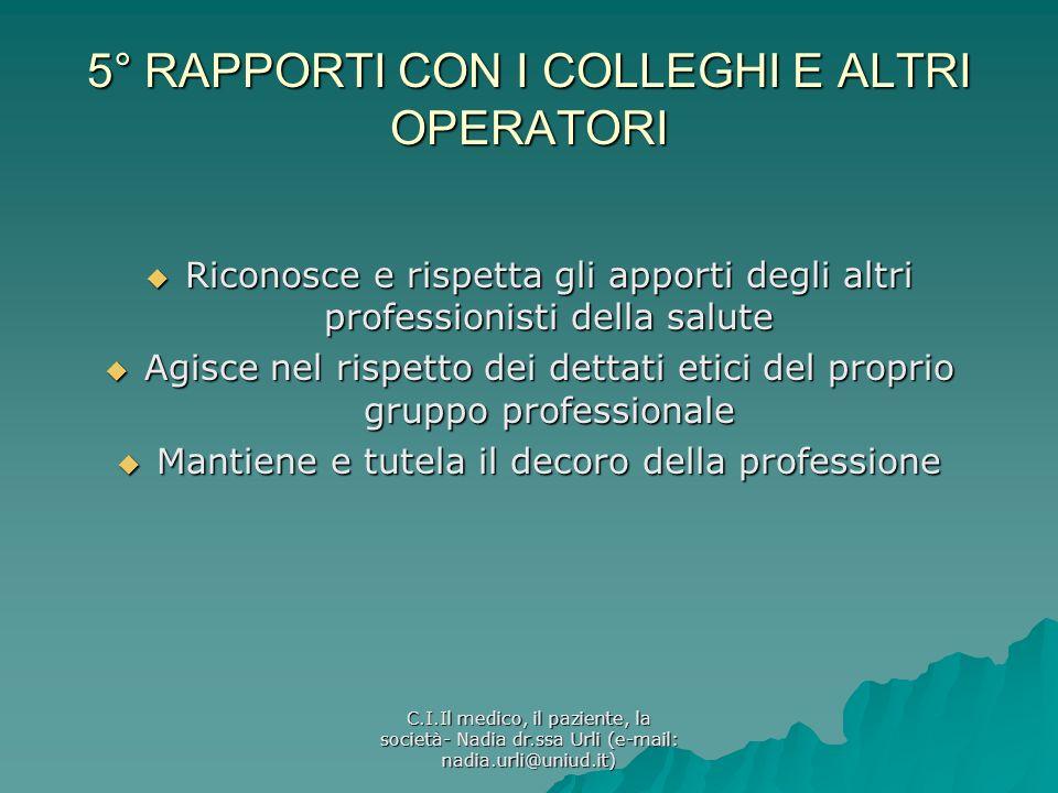 5° RAPPORTI CON I COLLEGHI E ALTRI OPERATORI