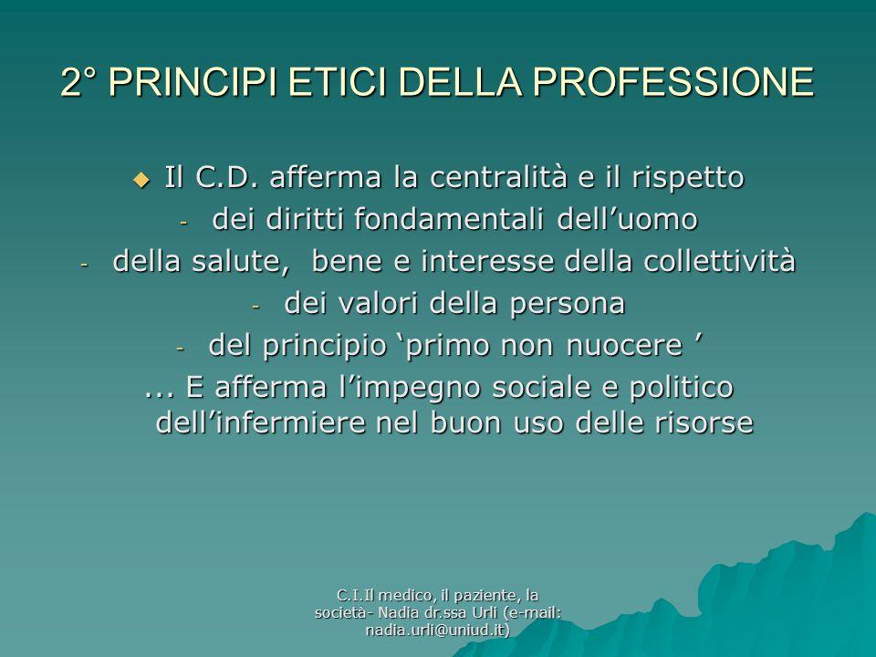 2° PRINCIPI ETICI DELLA PROFESSIONE