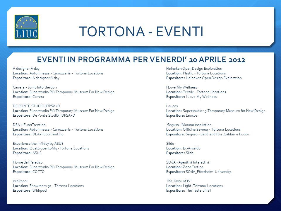 EVENTI IN PROGRAMMA PER VENERDI' 20 APRILE 2012