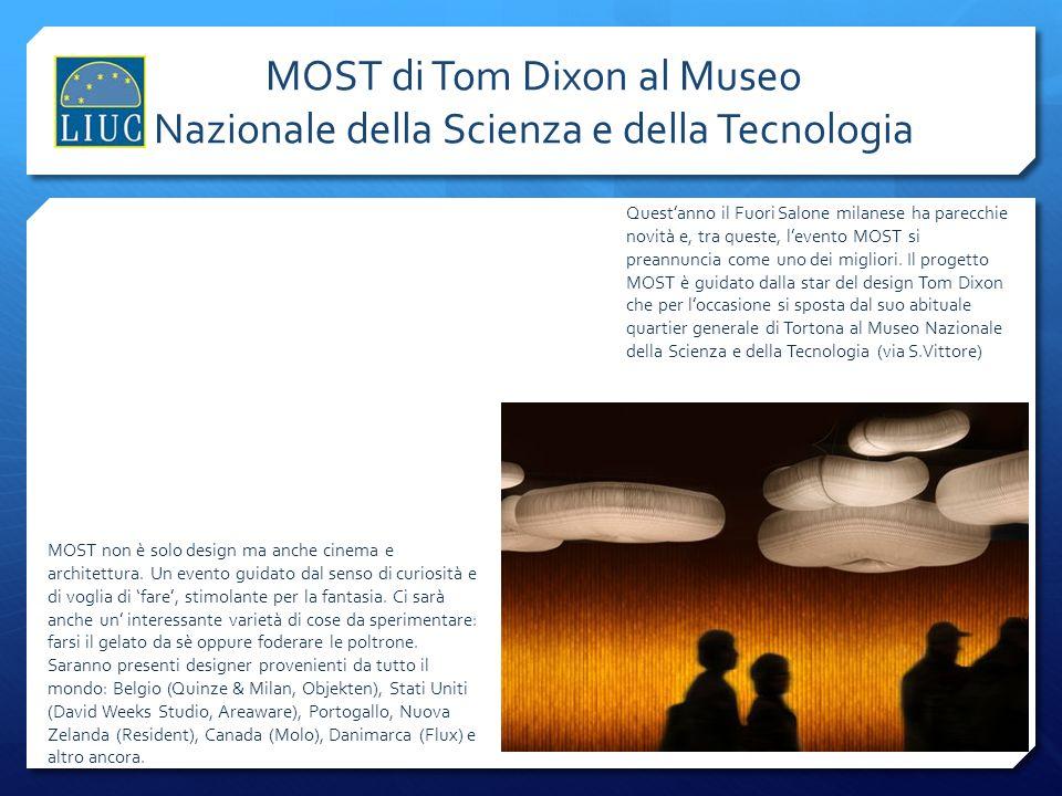 MOST di Tom Dixon al Museo Nazionale della Scienza e della Tecnologia