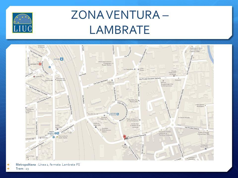 ZONA VENTURA – LAMBRATE