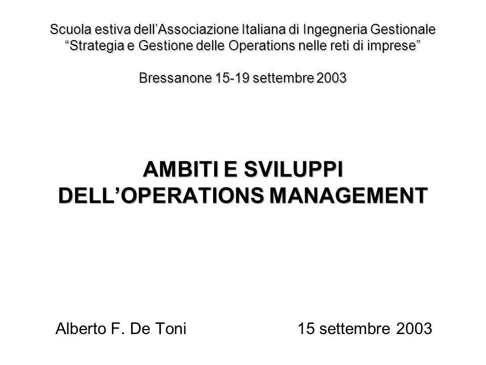AMBITI E SVILUPPI DELL'OPERATIONS MANAGEMENT