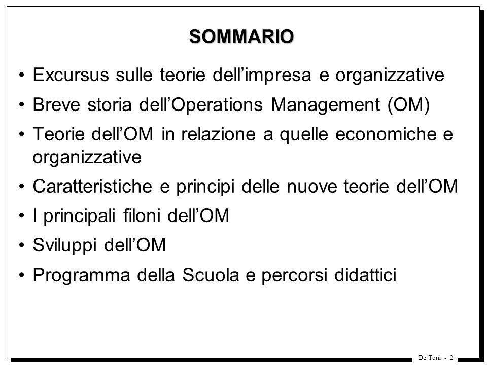 SOMMARIO Excursus sulle teorie dell'impresa e organizzative. Breve storia dell'Operations Management (OM)