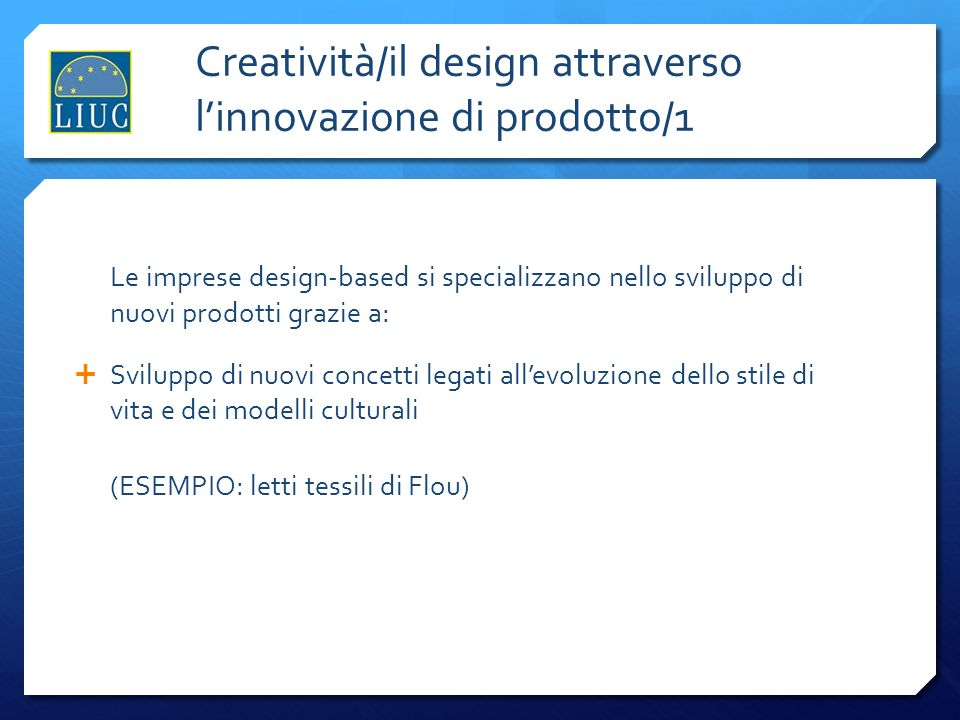 Creatività/il design attraverso l'innovazione di prodotto/1