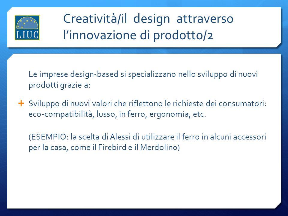 Creatività/il design attraverso l'innovazione di prodotto/2