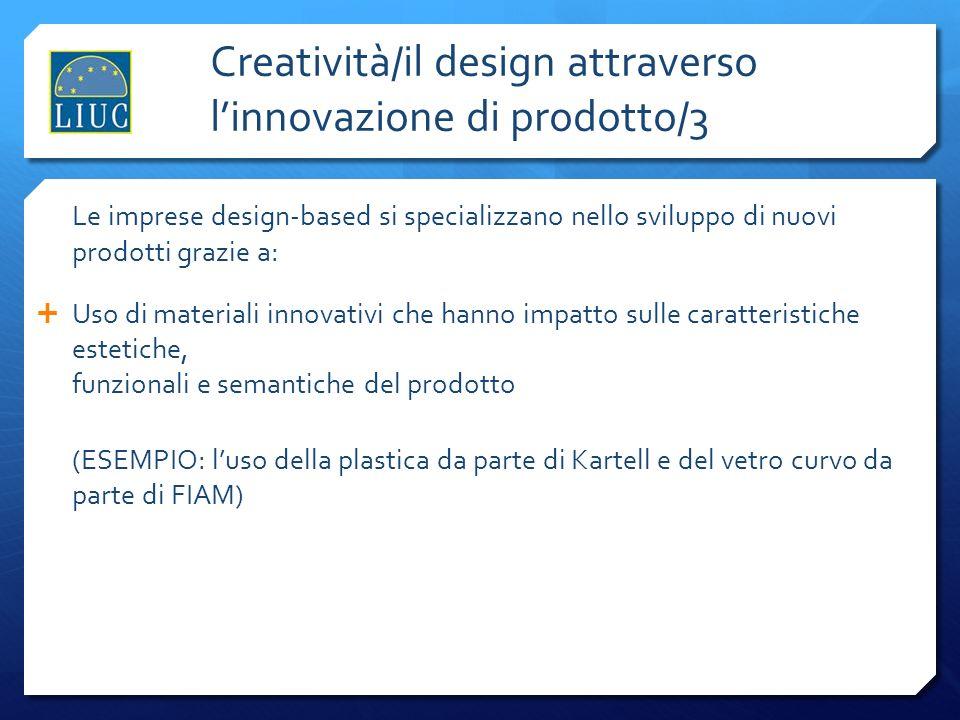 Creatività/il design attraverso l'innovazione di prodotto/3