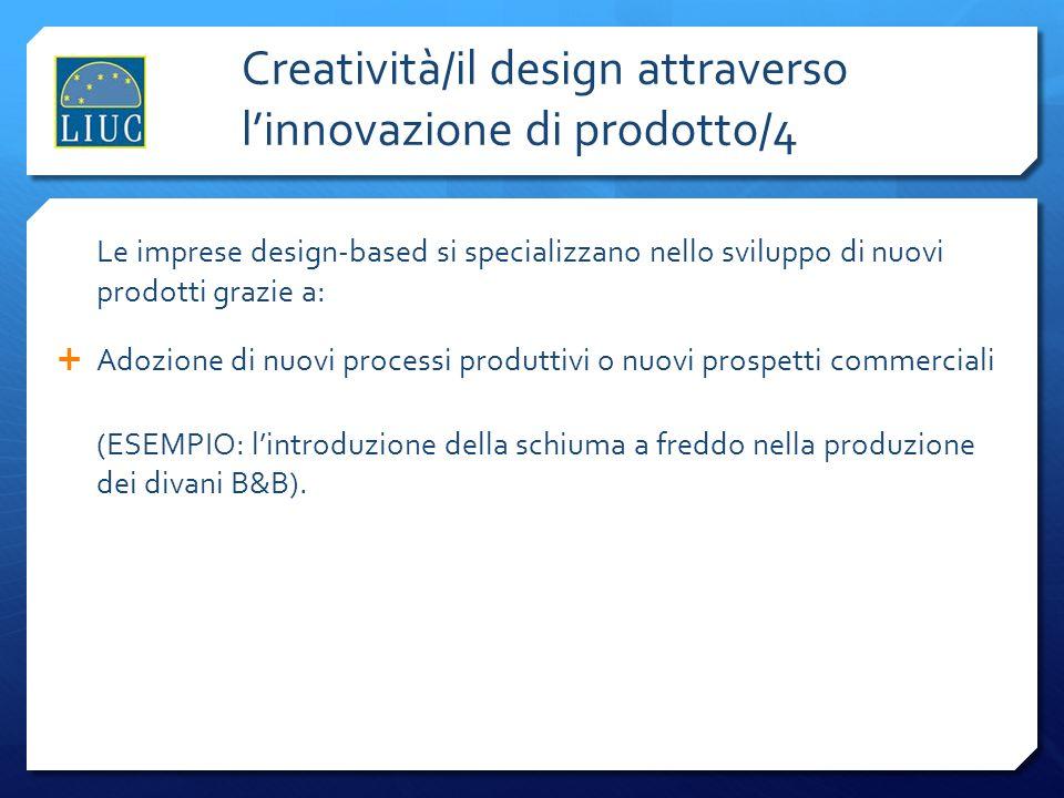 Creatività/il design attraverso l'innovazione di prodotto/4