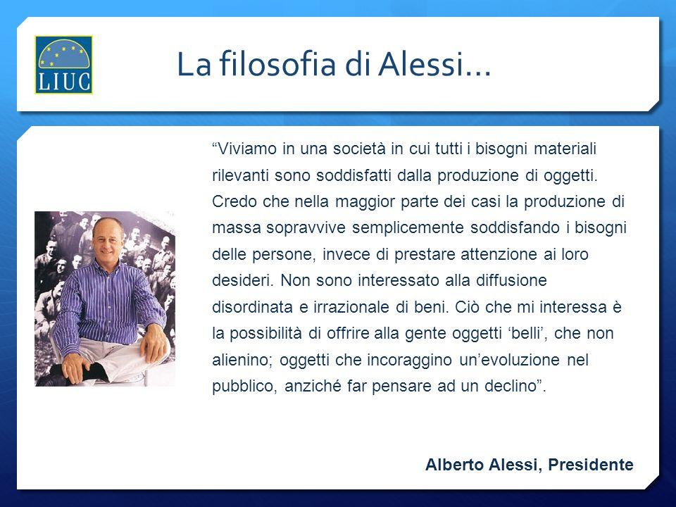 La filosofia di Alessi…