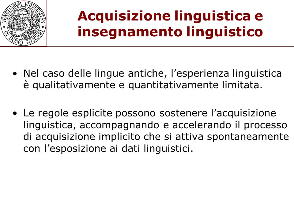 Acquisizione linguistica e insegnamento linguistico