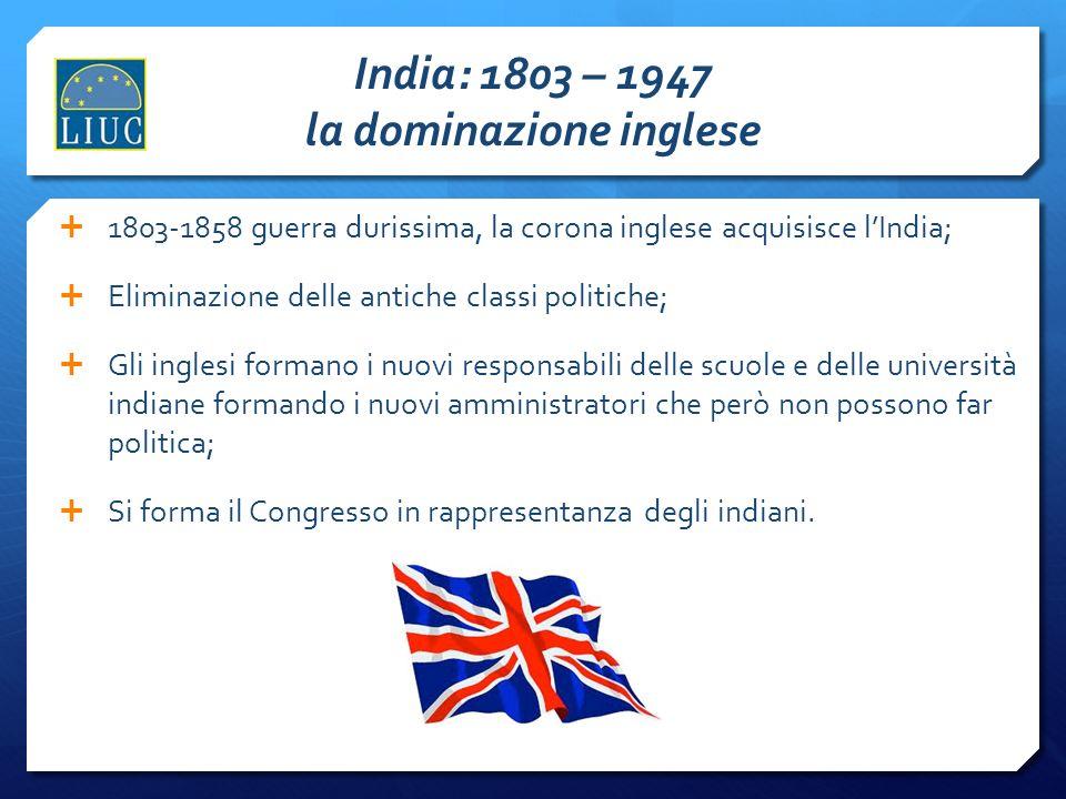 India: 1803 – 1947 la dominazione inglese