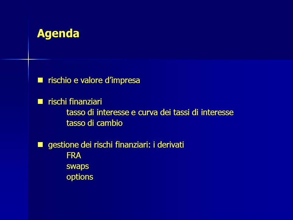 Agenda rischio e valore d'impresa rischi finanziari