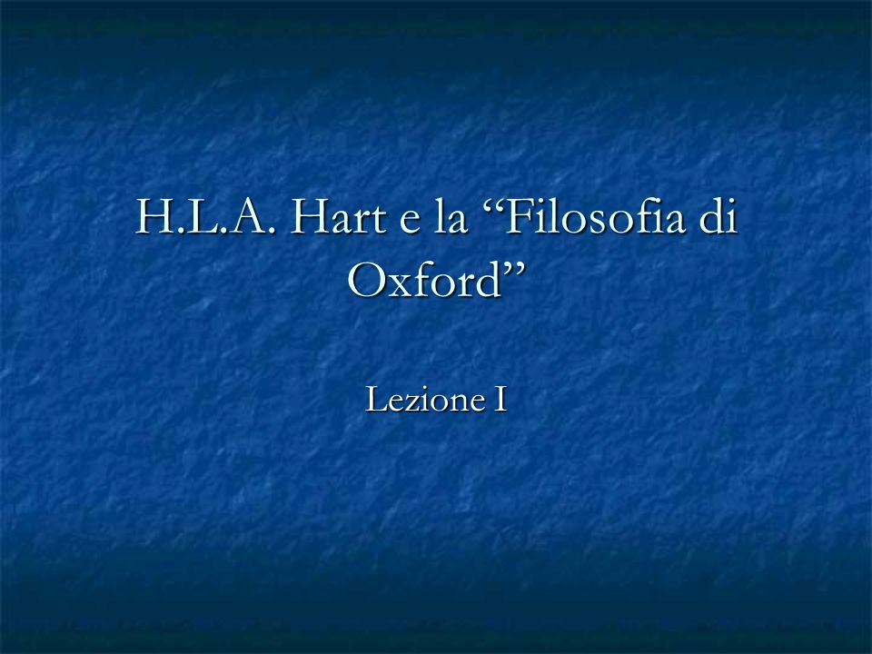 H.L.A. Hart e la Filosofia di Oxford