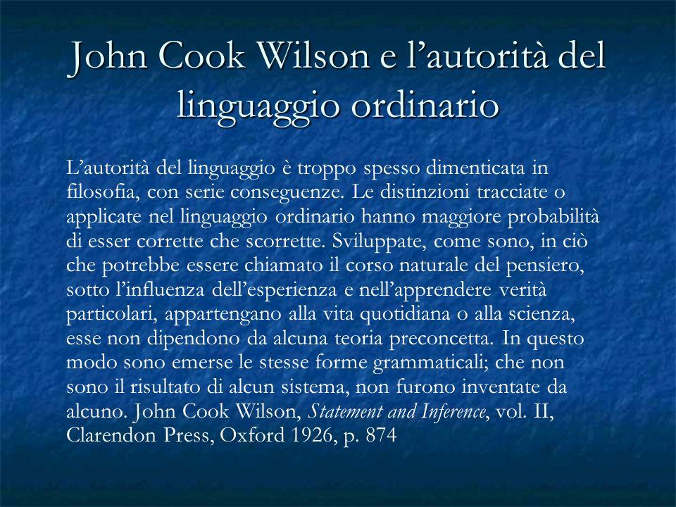 John Cook Wilson e l'autorità del linguaggio ordinario