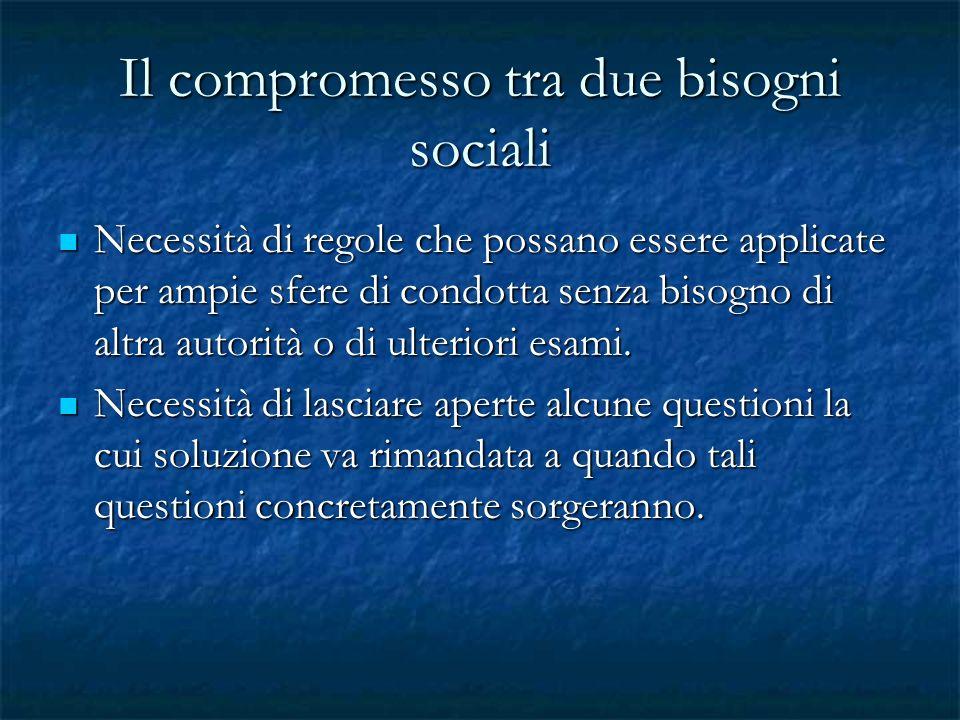 Il compromesso tra due bisogni sociali