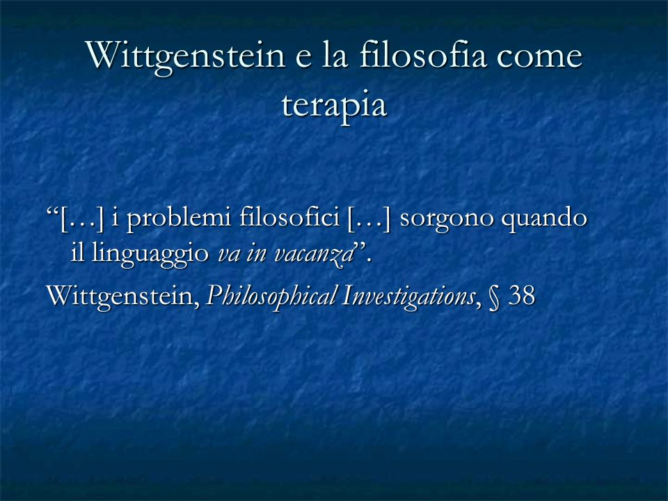 Wittgenstein e la filosofia come terapia