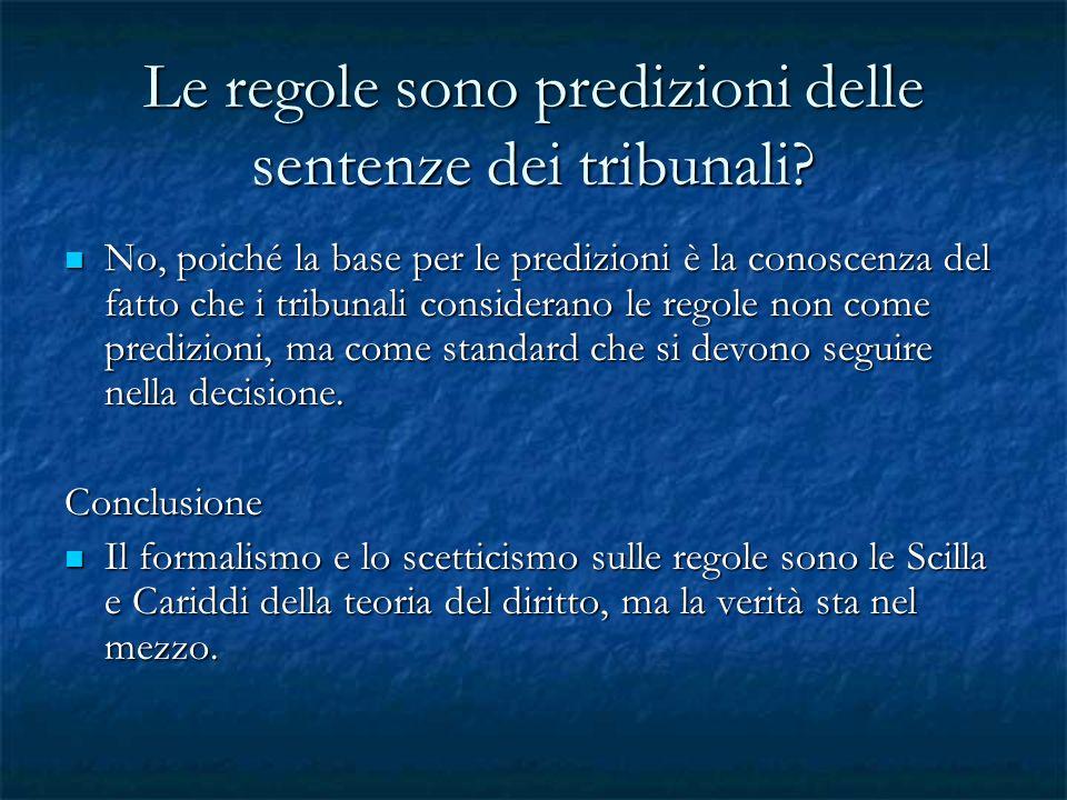 Le regole sono predizioni delle sentenze dei tribunali
