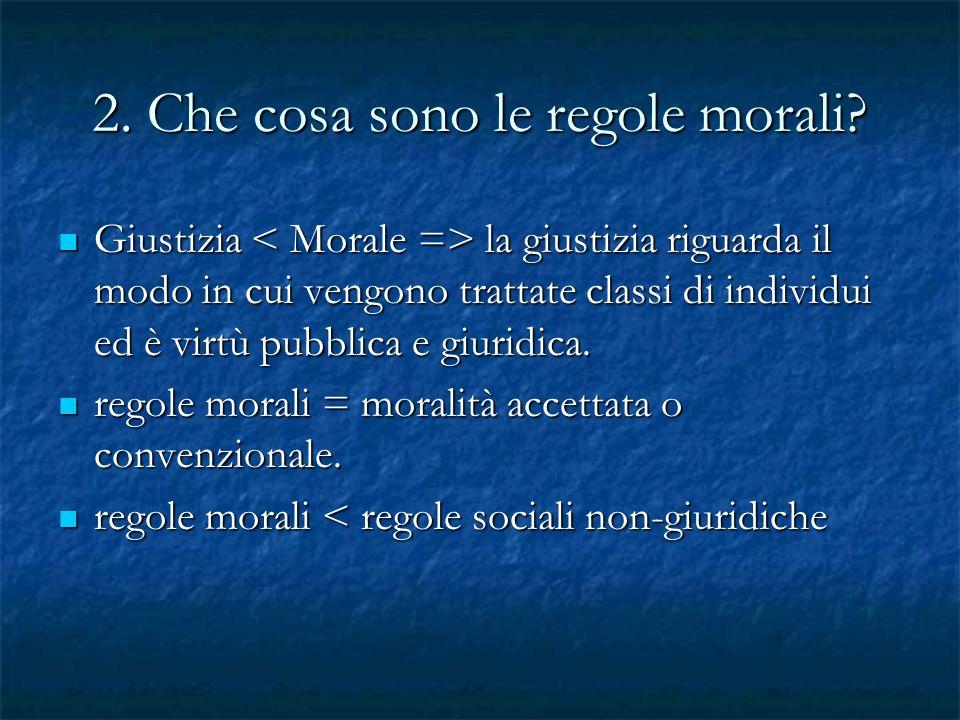 2. Che cosa sono le regole morali