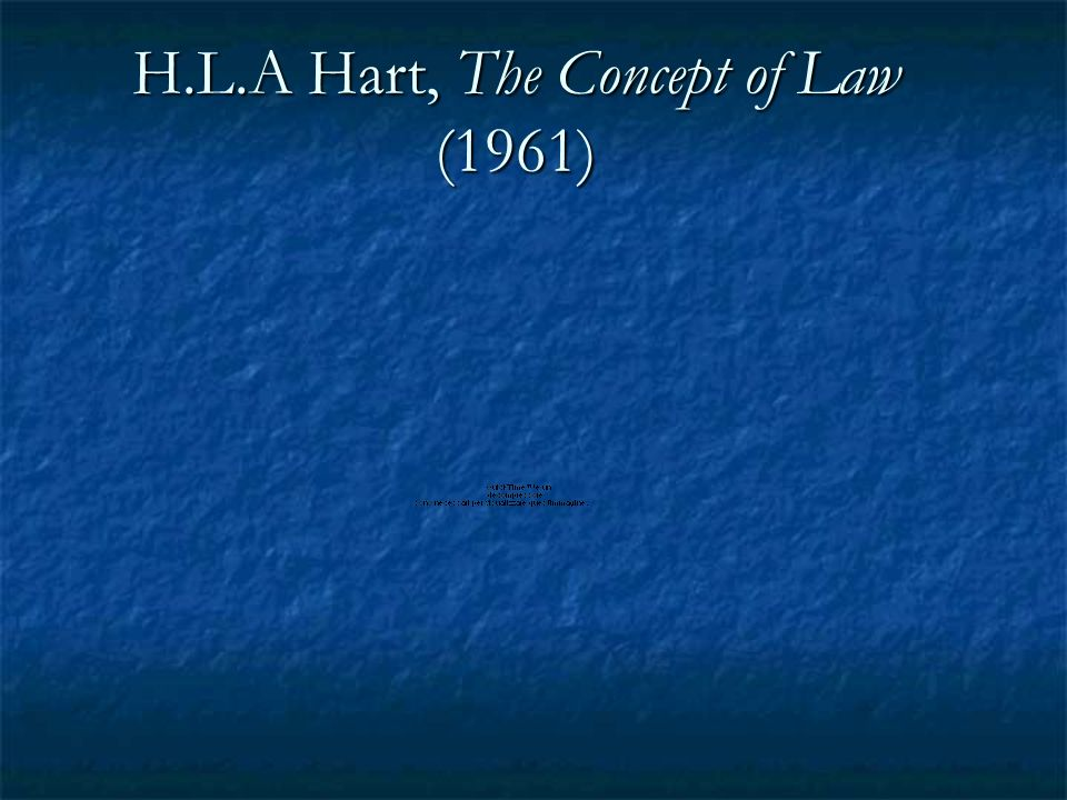 H.L.A Hart, The Concept of Law (1961)