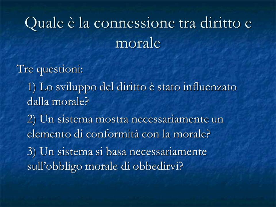 Quale è la connessione tra diritto e morale