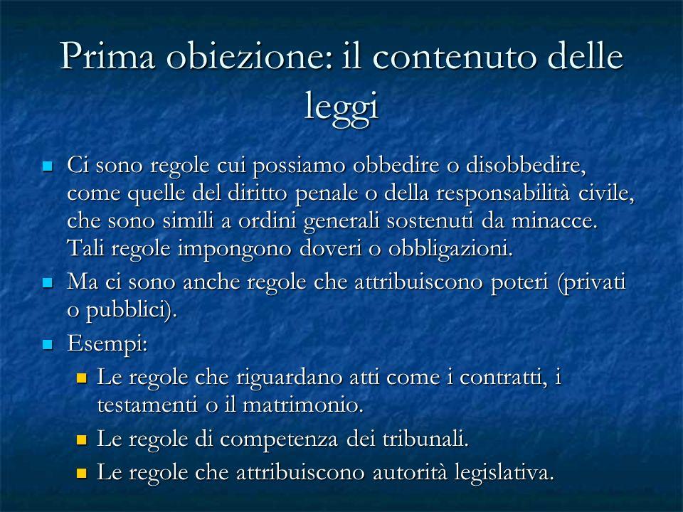Prima obiezione: il contenuto delle leggi