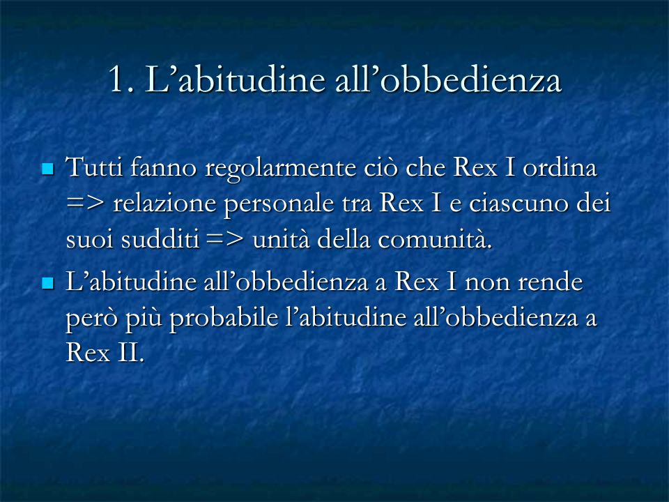 1. L'abitudine all'obbedienza
