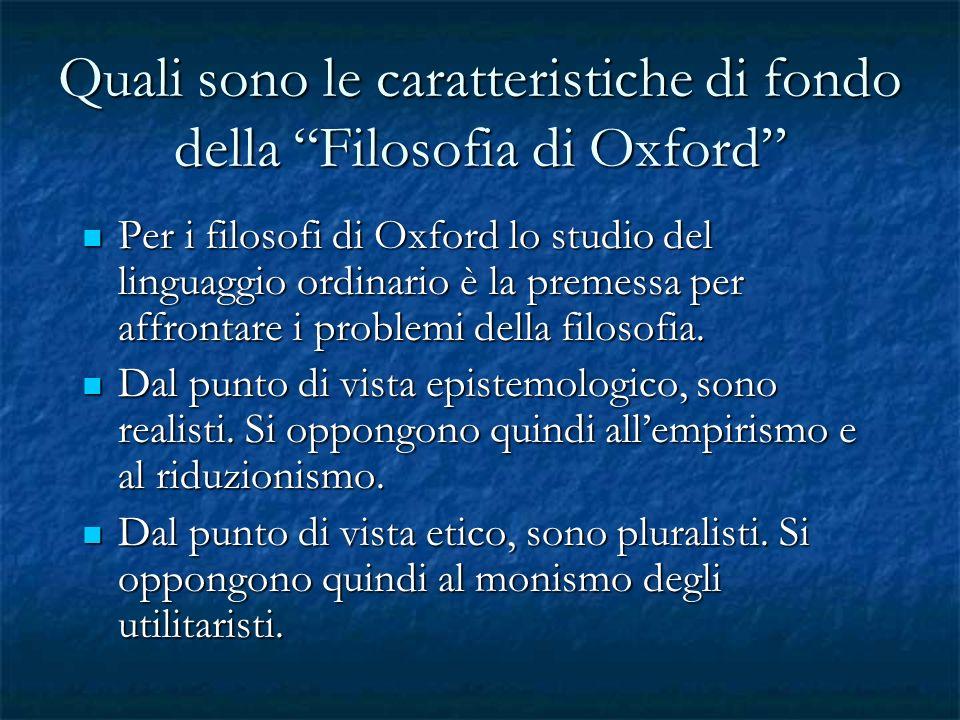 Quali sono le caratteristiche di fondo della Filosofia di Oxford