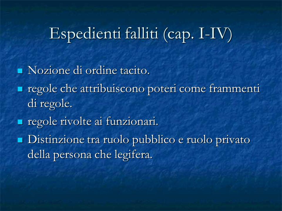 Espedienti falliti (cap. I-IV)