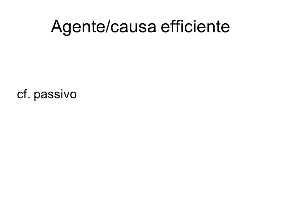 Agente/causa efficiente