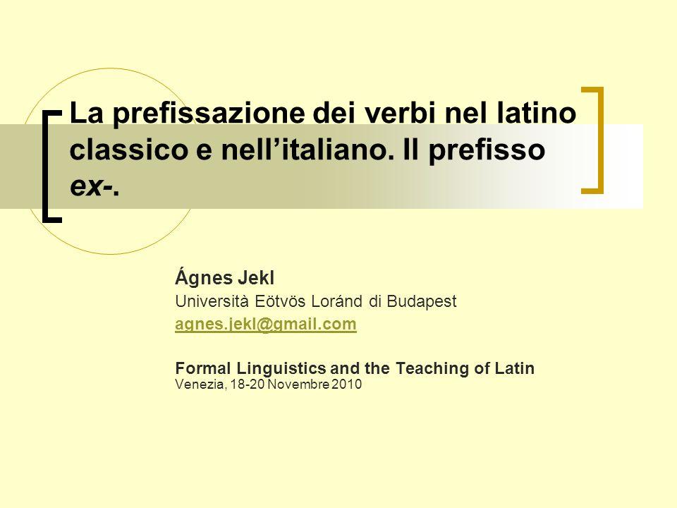 La prefissazione dei verbi nel latino classico e nell'italiano