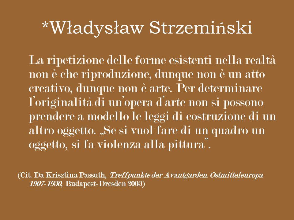 *Władysław Strzemiński