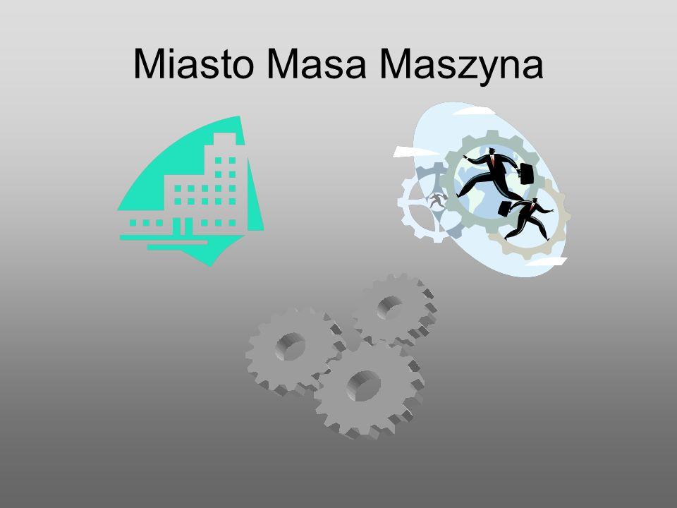 Miasto Masa Maszyna