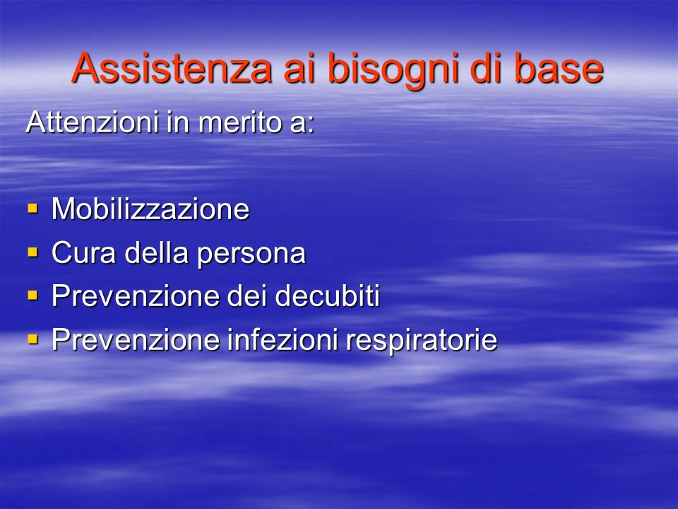 Assistenza ai bisogni di base