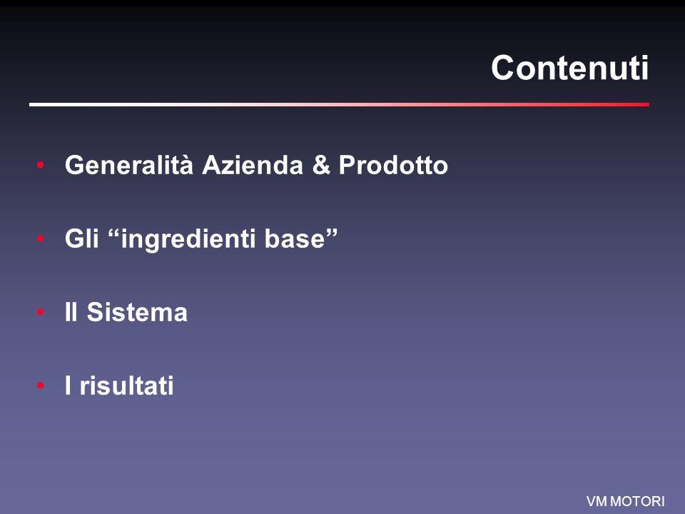 Contenuti Generalità Azienda & Prodotto Gli ingredienti base
