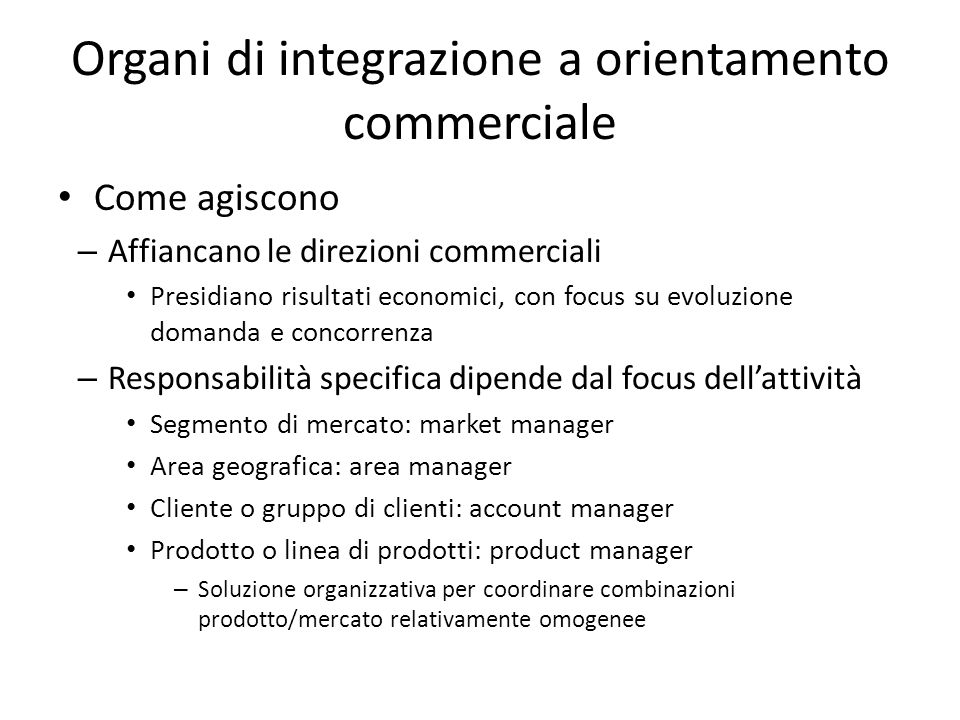 Organi di integrazione a orientamento commerciale