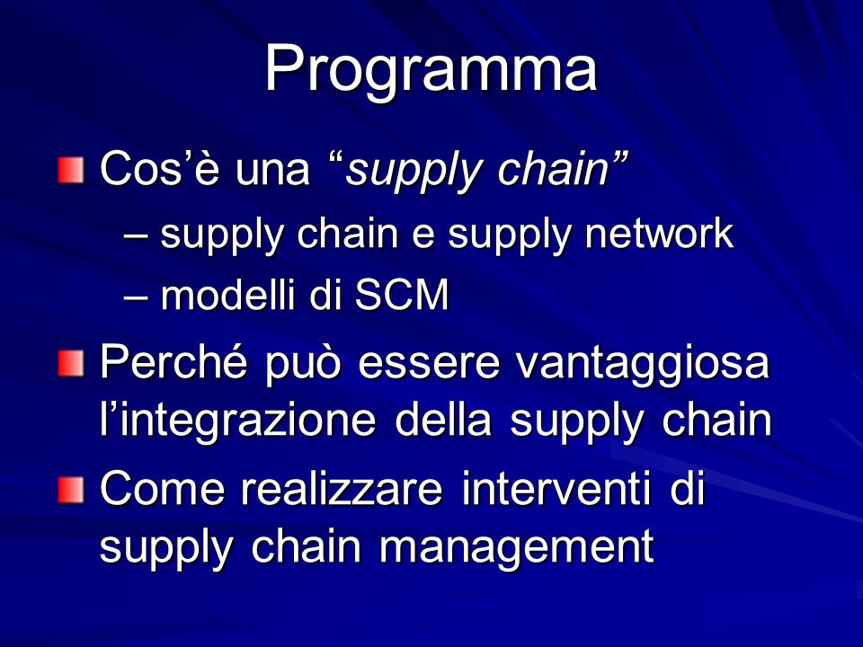 Programma Cos'è una supply chain