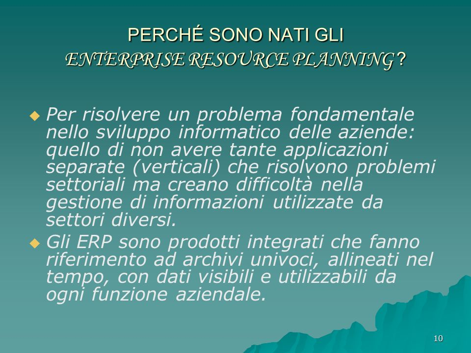 PERCHÉ SONO NATI GLI ENTERPRISE RESOURCE PLANNING
