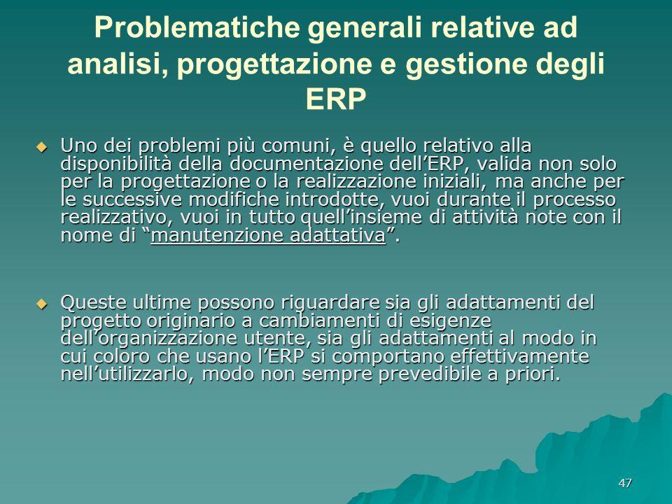 Problematiche generali relative ad analisi, progettazione e gestione degli ERP