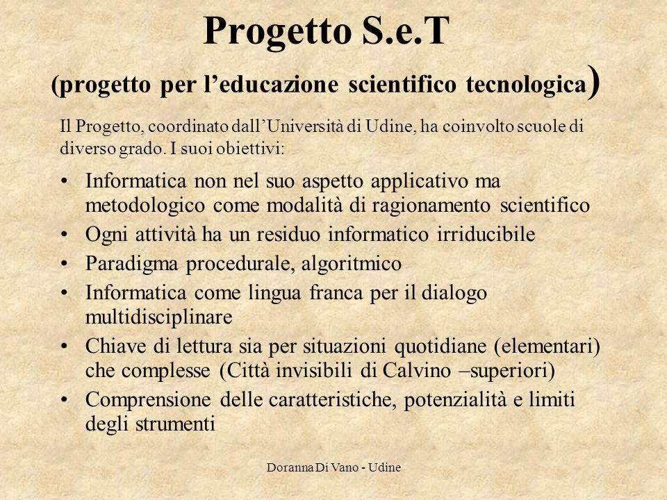 Progetto S.e.T (progetto per l'educazione scientifico tecnologica)