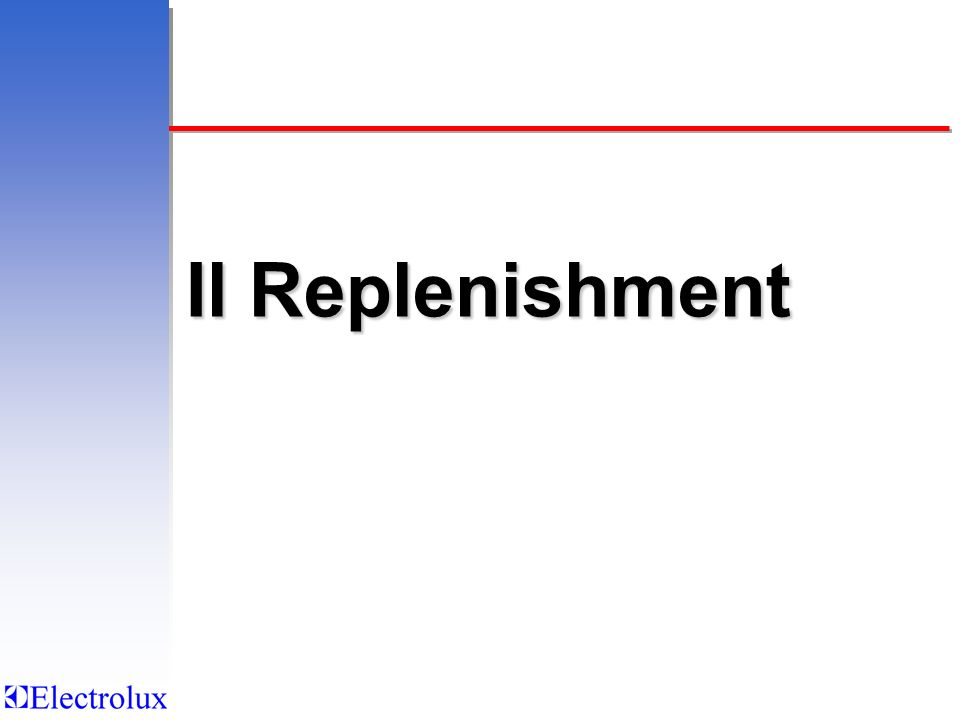 Il Replenishment