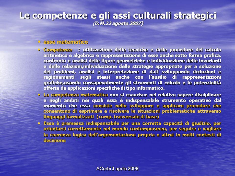 Le competenze e gli assi culturali strategici (D.M.22 agosto 2007)