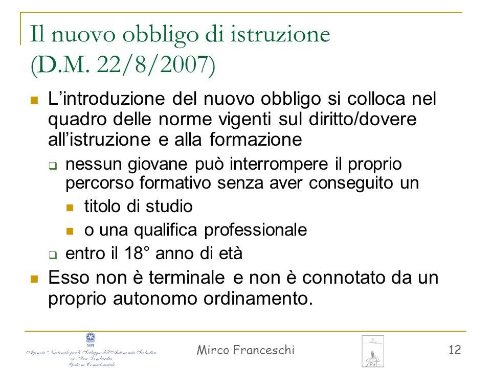 Il nuovo obbligo di istruzione (D.M. 22/8/2007)