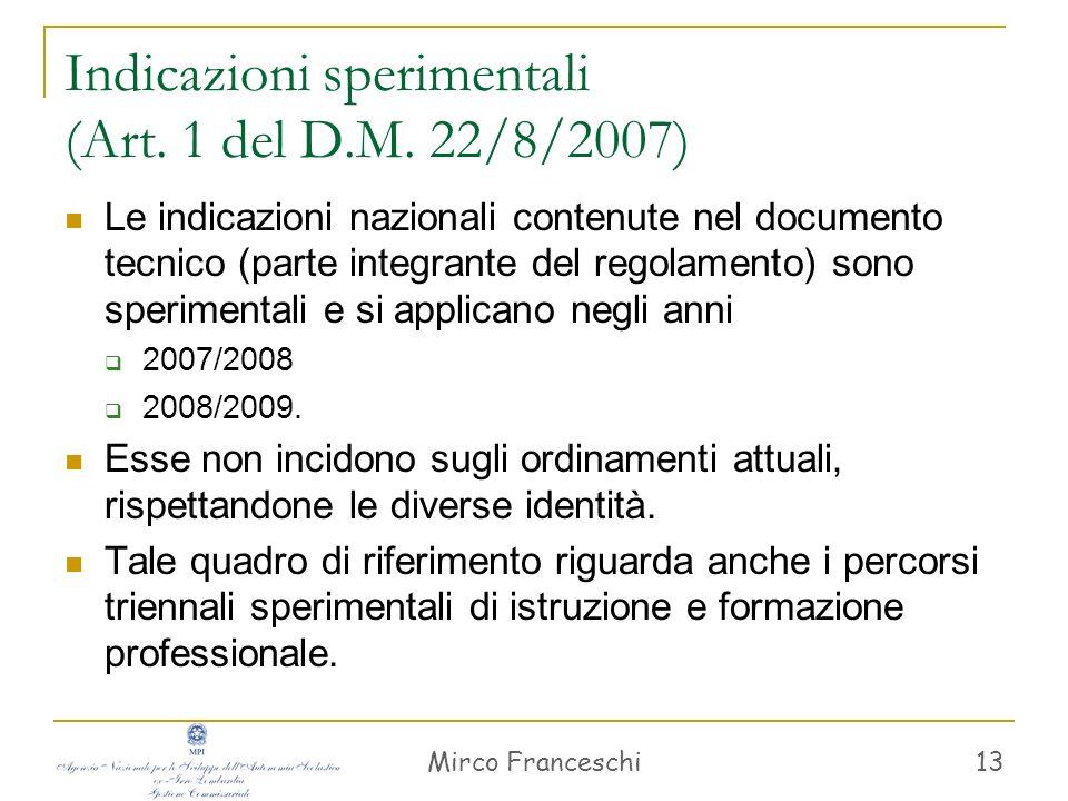 Indicazioni sperimentali (Art. 1 del D.M. 22/8/2007)