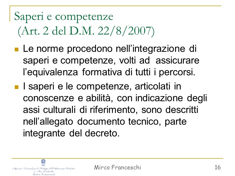 Saperi e competenze (Art. 2 del D.M. 22/8/2007)