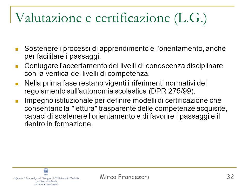 Valutazione e certificazione (L.G.)
