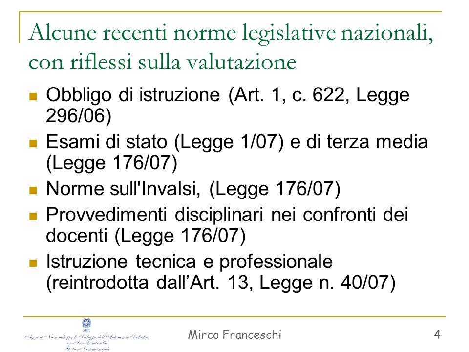 Alcune recenti norme legislative nazionali, con riflessi sulla valutazione