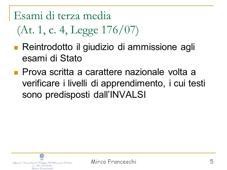 Esami di terza media (At. 1, c. 4, Legge 176/07)