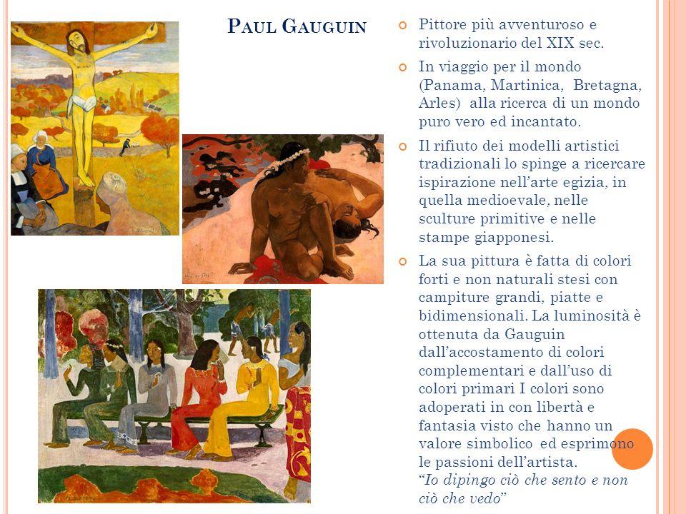 Paul Gauguin Pittore più avventuroso e rivoluzionario del XIX sec.