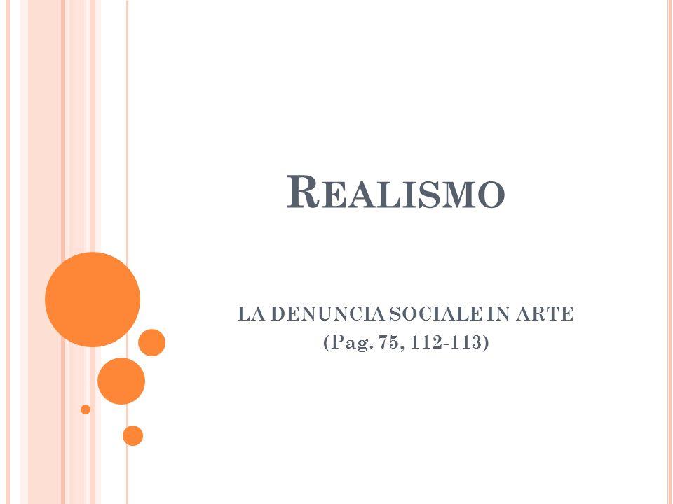 LA DENUNCIA SOCIALE IN ARTE